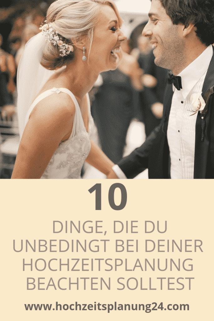 10 Dinge die du bei deiner Hochzeitsplanung beachten musst