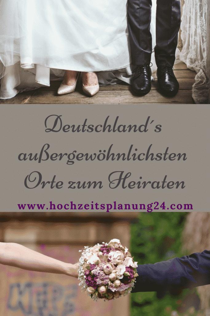 Deutschlands aussergewöhnlichsten Orte zum Heiraten